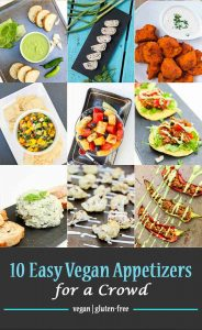 10 Easy Vegan Appetizers for a Crowd #vegan #glutenfree | vegetarian gastronomy | www.Vegetariangastronomy.com