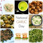 Tasty Recipes To Celebrate National Garlic Day!