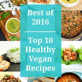 Best of 2016 - Top 10 Healthy Vegan Recipes #vegan #glutenfree | www.VegetarianGastronomy.com