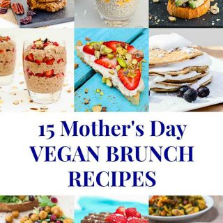 15 Vegan Brunch Recipes for Mother's Day