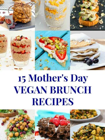 Collage of 15 Mother's Day vegan brunch recipes featuring 9 photographs