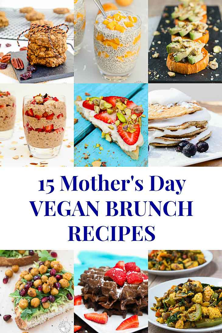An Image collage of 15 Mother's Day Vegan Brunch Recipes