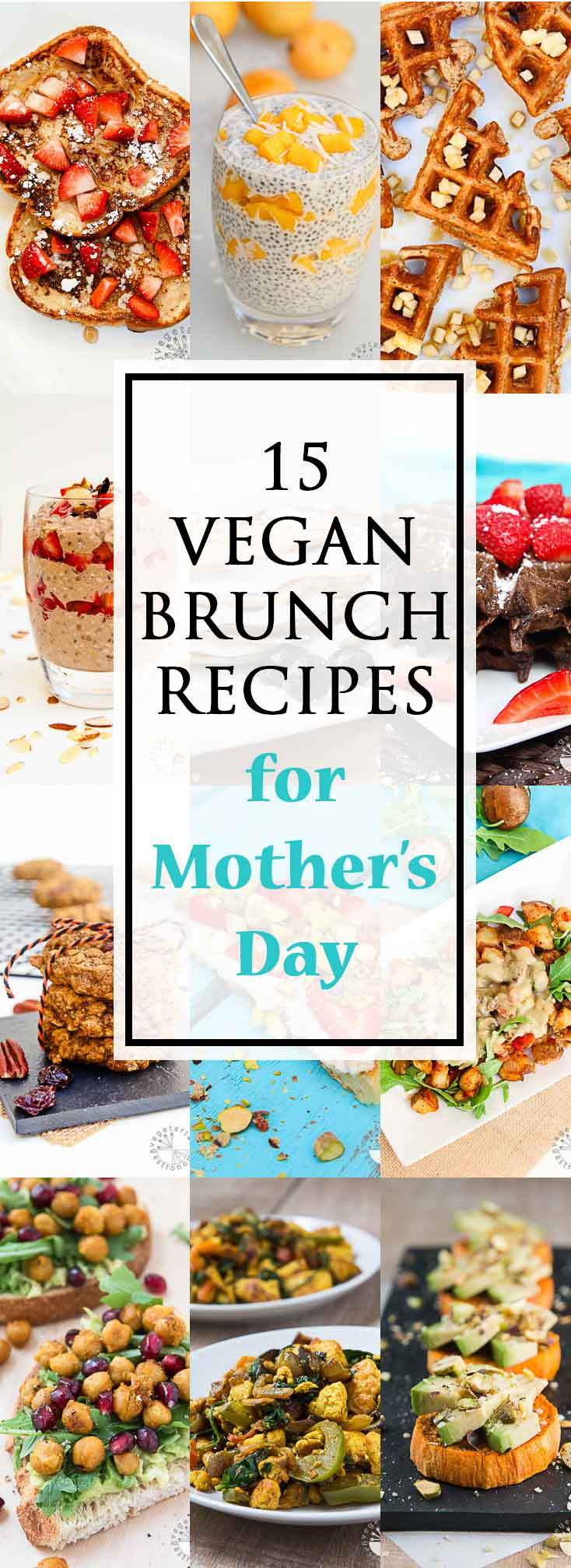 Vegan Brunch Recipes for Mother's Day #vegan #glutenfree | Vegetarian Gastronomy | www.VegetarianGastronomy.com