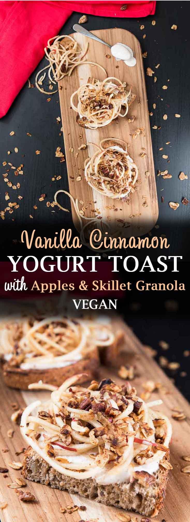 Vanilla Cinnamon Yogurt Toast with Apples & Skillet Granola #vegan #glutenfree #breakfast #silkyoucanspoon #veganrecipes #veganfood | Vegetarian Gastronomy | www.VegetarianGastronomy.com
