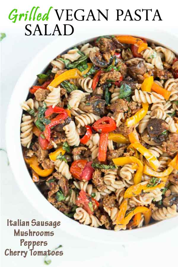 This easy crowd-pleasing Vegan Pasta Salad recipe featuring grilled Italiansausage, peppers, mushrooms, and cherry tomatoes is full of fresh flavors and a family favorite! It's the perfect dish for BBQs, potlucks, and picnics!#vegan #pastasalad #sausage #vegansausage #veganrecipes #bbqrecipes #summerrecipes #easymeals | Vegetarian Gastronomy